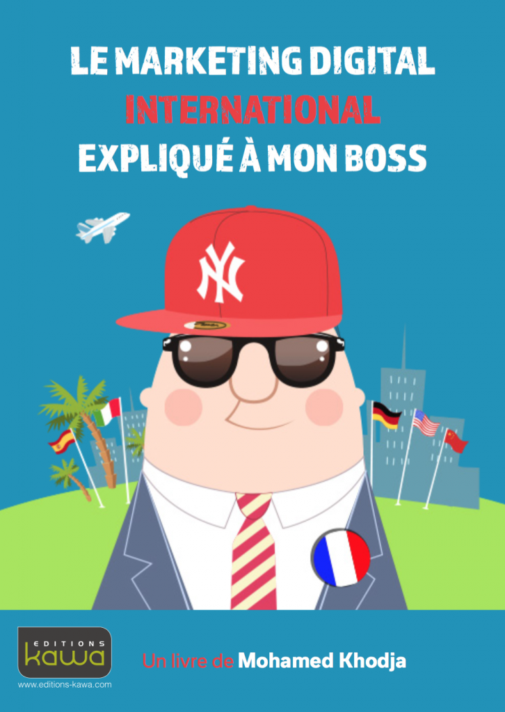 Le Marketing international expliqué à mon boss